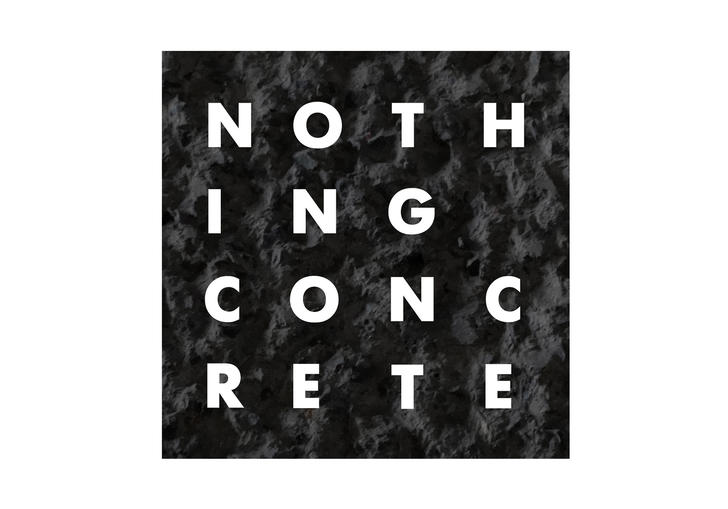 Nothing Concrete text