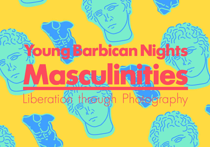 An illustration of a greek statue with the head and body split, the statue is blue and the background is yellow. Their is text that says Young Barbican Nights Masculinities Liberation thought Photography