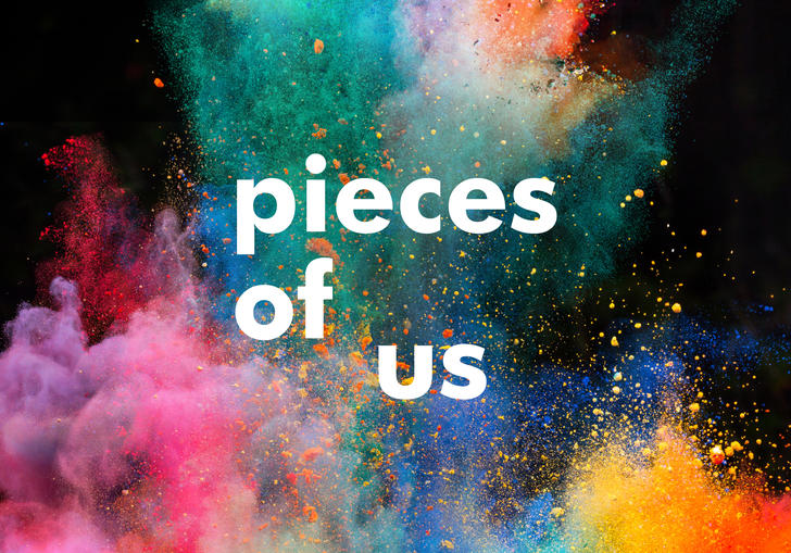 Pieces of Us text in white against a background of multicoloured paint power exploding against a black background