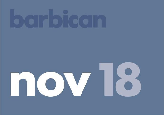 Barbican November Guide
